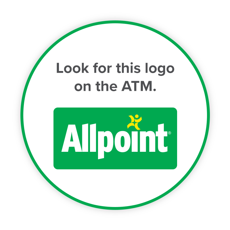 Look for this Allpoint logo on the ATM